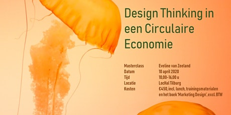 Masterclass Design Thinking in een Circulaire Economie tickets