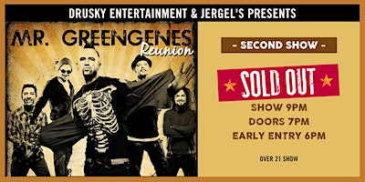 Mr. Greengenes Reunion: Night 2 - SOLD OUT!