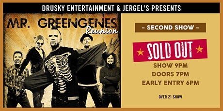 Mr. Greengenes Reunion: Night 2 - SOLD OUT! tickets