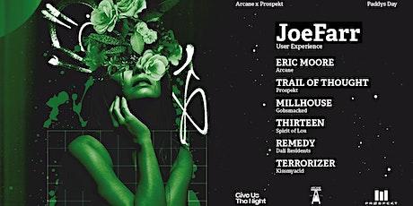 Arcane X Prospekt | JoeFarr [UX] | Paddys Day Party tickets