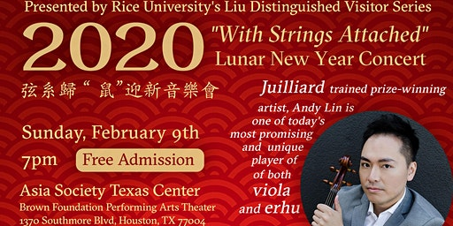 2020 Lunar New Year's Concert, presented by Rice University's Liu Series