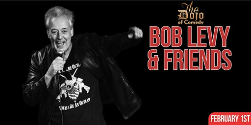 Local Legend of Comedy Bob Levy and Friends Showcase Comedy Event