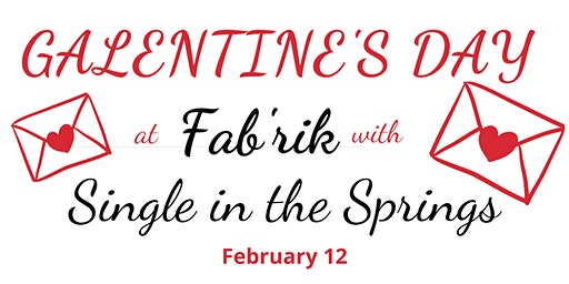 Galentine's Day with Single in the Springs