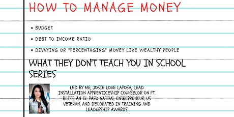 HOW TO MANAGE MONEY $$ / WHAT THEY DON'T TEACH YOU IN SCHOOL SERIES PT 1 tickets