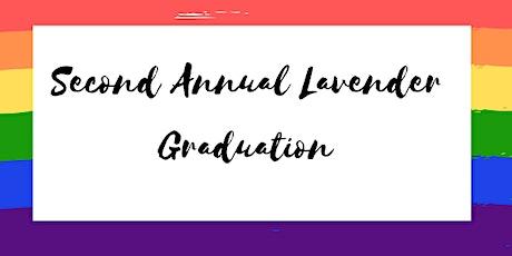 Second Annual Lavender Graduation boletos