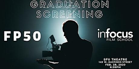 InFocus Film School: FP50 Grad Screenings! tickets