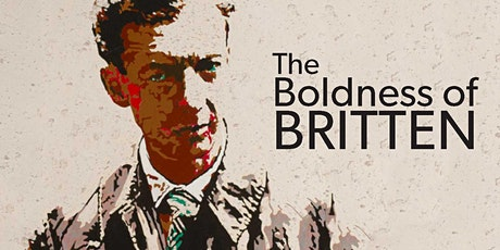 The Boldness of Britten tickets