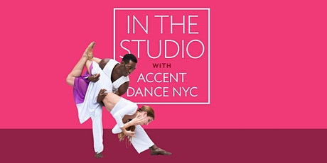In the Studio with Accent Dance NYC tickets