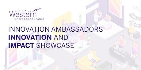 Innovation Ambassadors' Innovation & Impact Showcase tickets