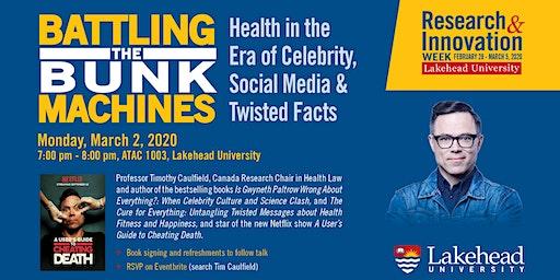 Tim Caulfield: Battling the Bunk Machines 2020