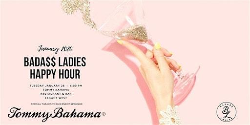 Bada$$ Ladies January 2020 Happy Hour