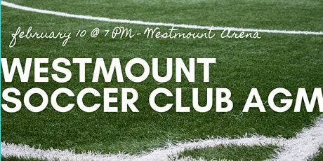 Westmount Soccer Club Annual General Meeting tickets