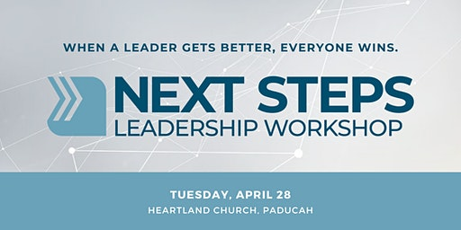 Paducah NEXT STEPS Leadership Workshop | April
