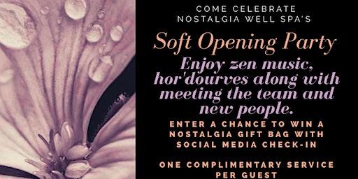 Nostalgia Soft Opening Party