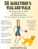 Tree Of Life 5k Marathon / Wag And Walk