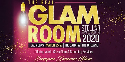 THE REAL GLAM ROOM @Stellar Wknd 20!