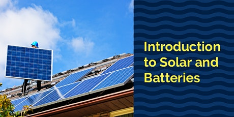 Introduction to Solar and Batteries - City of Canterbury Bankstown tickets