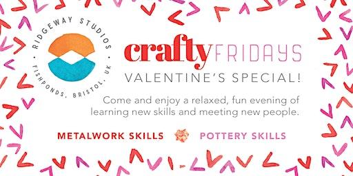 Crafty Fridays - Valentine's Special