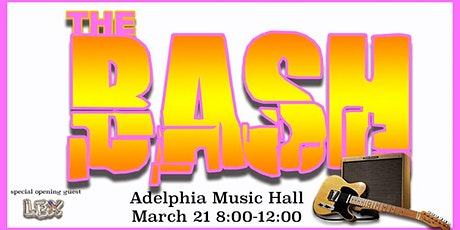 The Bash with special guest Lex tickets
