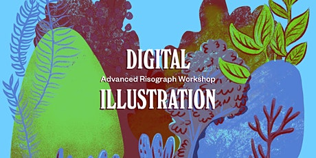 *Advanced* Digital Illustration for Riso Workshop! tickets