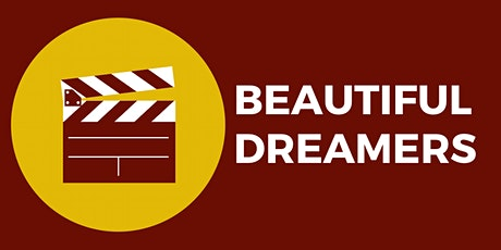 Film Screening Series: Beautiful Dreamers tickets