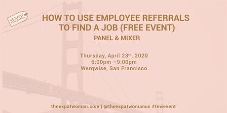 FREE EVENT: How To Use Employee Referrals To Find A Job: Panel and Mixer tickets