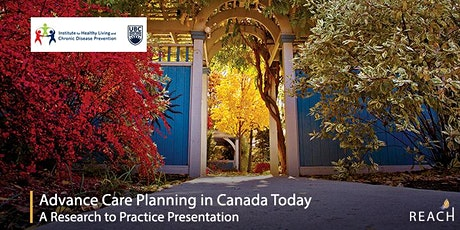 Advance Care Planning in Canada Today tickets