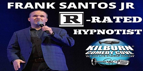 Frank Santos Jr - R-Rated Hypnotist tickets