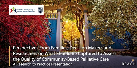 Perspectives from Families, Decision Makers and Researchers on What Should be Captured to Assess the Quality of Community-Based Palliative Care tickets