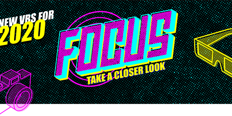 FOCUS! VBS Summer Day Camp 2020 tickets