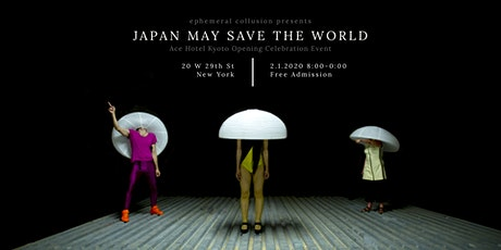 Japan May Save The World tickets