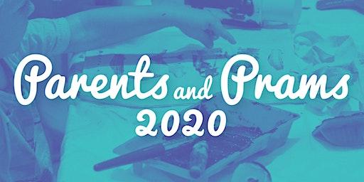 Parents & Prams - Wednesday 1 April 2020 (11am session)