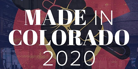 2020 Made in Colorado Manufacturing Event and Awards tickets