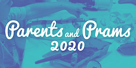 Parents & Prams - Wednesday 3 June 2020 (9.30am session) tickets