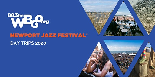 Newport Jazz Festival 2020: WBGO Bus Day Trips