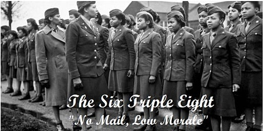 "Free Screening of ""Six-Triple Eight"" WWII All Black, All Female Battalion"