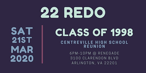 22 REDO - Centreville Highschool Class of 1998 20 Year Reunion....2 Years Late