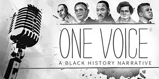 """One Voice: A Black History Narrative"""