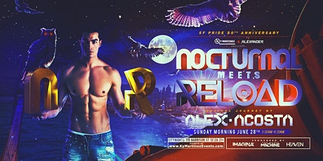 Nocturnal Meets Reload tickets