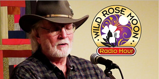 Bill Staines on the Wild Rose Moon Radio Hour