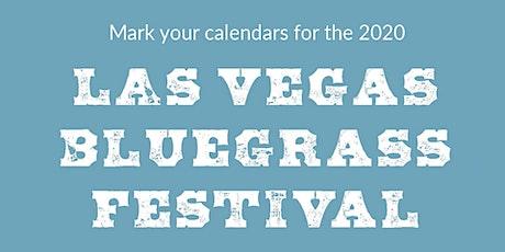 Las Vegas Bluegrass Festival 2020 tickets
