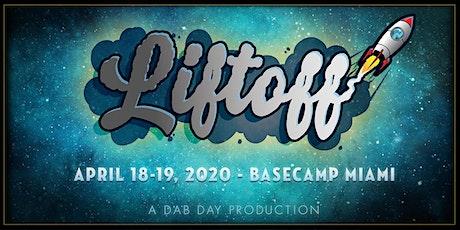 LIFTOFF tickets
