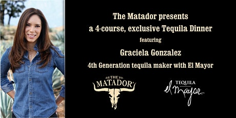 Matador Tequila Dinner with El Mayor tickets