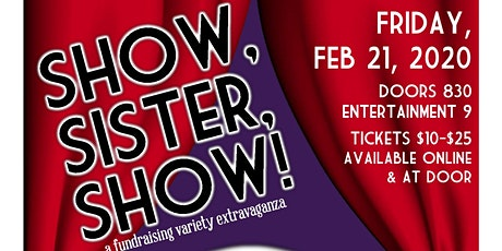 Show, Sister, Show! A Fundraising Variety Extravaganza tickets