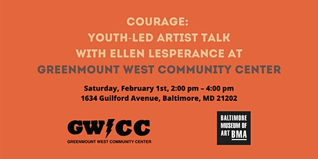 Courage: Youth-Led Artist Talk with Ellen Lesperance at GWCC tickets