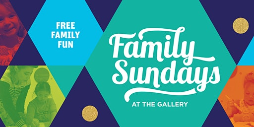 Family Sundays at the Gallery - Sunday 30 August 2020