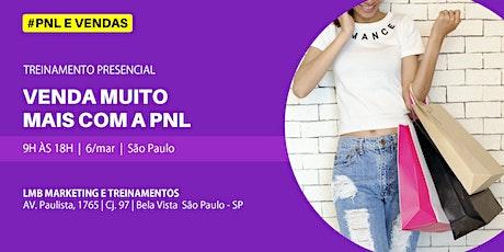 PNL E VENDAS - Como Atrair e Vender Para o Novo Consumidor | São Paulo. ingressos