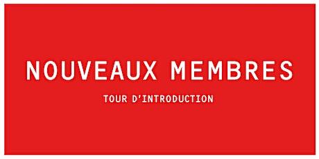INTRO B | Tour des nouveaux Membres  tickets