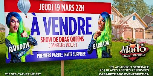 À Vendre, show de drag queens