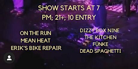 Anne-Sophie, Dizzy Box Nine, on the Run, Mean Heat, Erik's bike repair, The Kitchen, Funke, Dead Spaghetti tickets